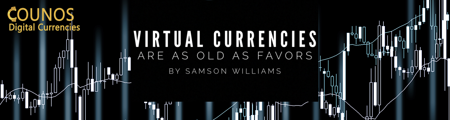 Virtual Currencies are as old as favors