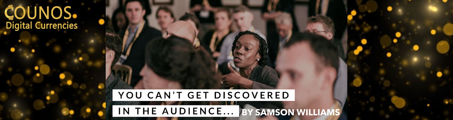 You can't get discovered in the audience...